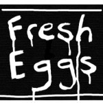 Fresh Eggs Sign with fresh paint